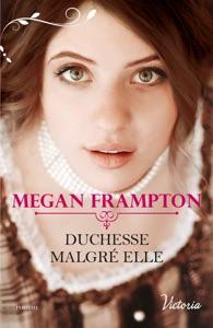 Duchesse malgré elle - Megan Frampton pdf download