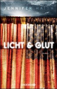 Licht und Glut - Jennifer Haigh pdf download