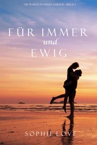 Für immer und ewig (Die Pension in Sunset Harbor – Buch 2) - Sophie Love pdf download