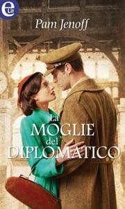 La moglie del diplomatico (eLit) - Pam Jenoff pdf download