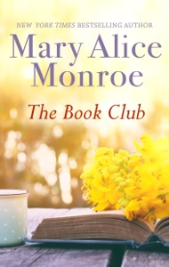 The Book Club - Mary Alice Monroe pdf download
