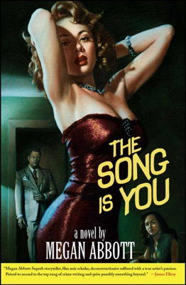 The Song Is You - Megan Abbott pdf download