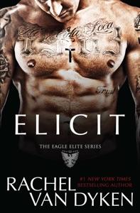 Elicit - Rachel Van Dyken pdf download
