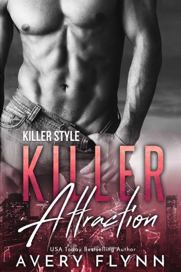 Killer Attraction - Avery Flynn pdf download