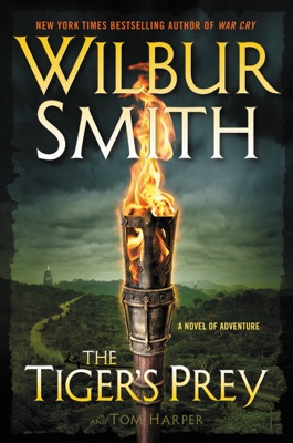 The Tiger's Prey - Wilbur Smith & Tom Harper pdf download