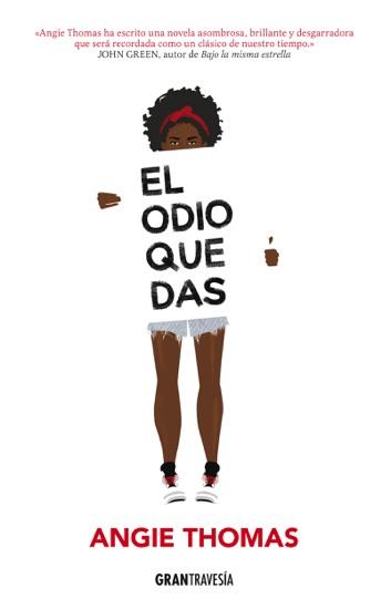 El odio que das by Angie Thomas pdf download