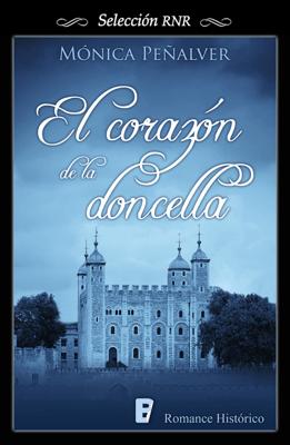 El corazón de la doncella (Medieval 2) - Mónica Peñalver pdf download