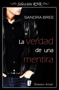 La verdad de una mentira - Sandra Bree pdf download