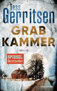 Grabkammer - Tess Gerritsen pdf download