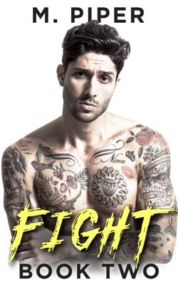 Fight  - Book Two - M. Piper pdf download