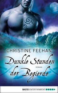 Dunkle Stunden der Begierde - Christine Feehan pdf download
