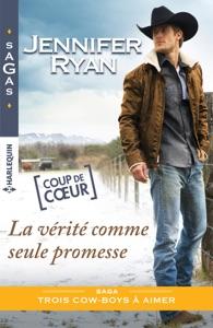 La vérité comme seule promesse - Jennifer Ryan pdf download
