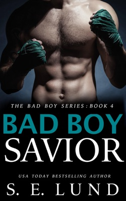 Bad Boy Savior - S. E. Lund pdf download