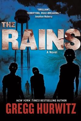 The Rains - Gregg Hurwitz pdf download