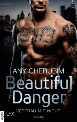 Beautiful Danger - Vertrau mir nicht - Any Cherubim pdf download