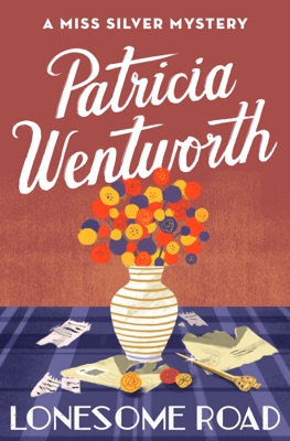Lonesome Road - Patricia Wentworth pdf download