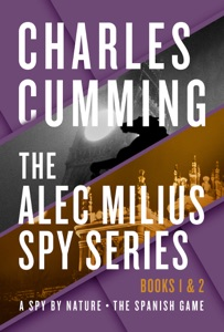 The Alec Milius Spy Series: Books 1 & 2 - Charles Cumming pdf download