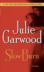 Slow Burn - Julie Garwood pdf download