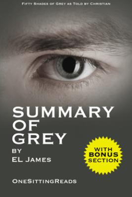 Summary of Grey - EL James