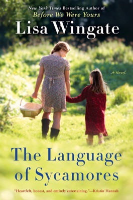 The Language of Sycamores - Lisa Wingate pdf download