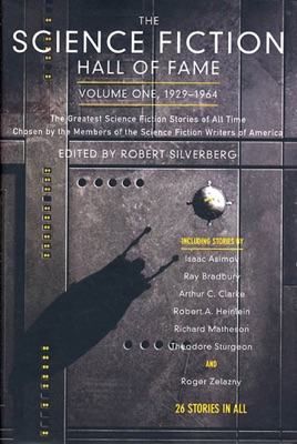 The Science Fiction Hall of Fame, Volume One 1929-1964 - Robert Silverberg pdf download