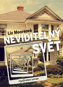 Neviditelný svět - Liz Moore pdf download