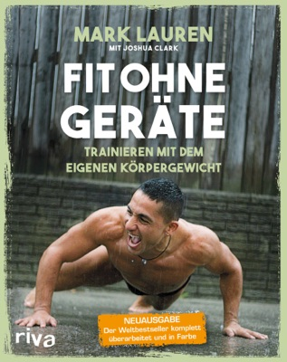 Fit ohne Geräte - Mark Lauren & Joshua Clark pdf download