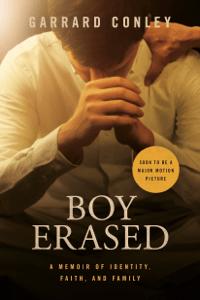 Boy Erased - Garrard Conley pdf download