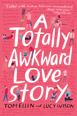 A Totally Awkward Love Story - Tom Ellen & Lucy Ivison