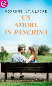 Un amore in panchina (eLit) - Roxanne St. Claire pdf download