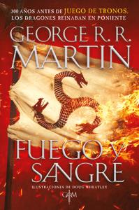 Fuego y Sangre (Canción de hielo y fuego) - George R.R. Martin pdf download