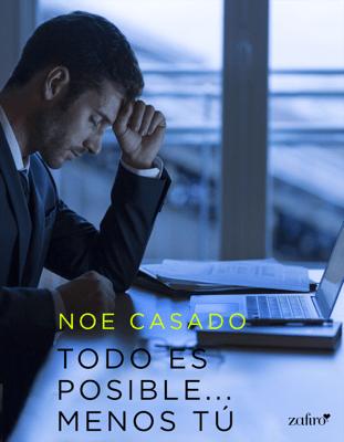 Todo es posible... menos tú - Noe Casado pdf download