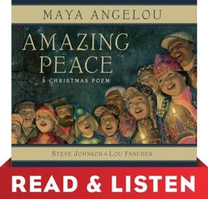 Amazing Peace: Read & Listen Edition - Maya Angelou, Steve Johnson & Lou Fancher pdf download
