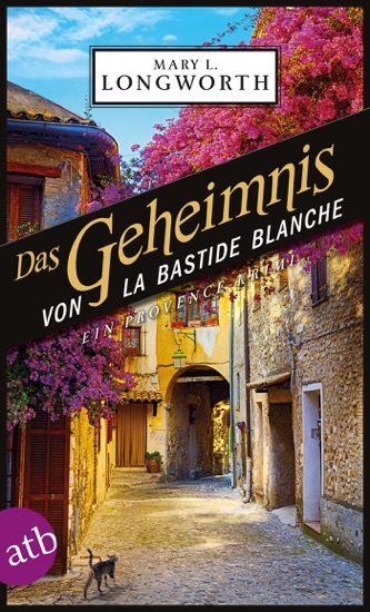 Das Geheimnis von La Bastide Blanche by Mary L. Longworth pdf download