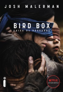 Caixa de pássaros: Bird Box - Josh Malerman pdf download