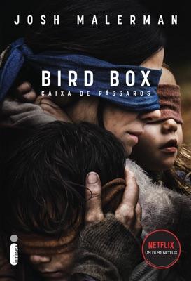 Caixa de pássaros: Bird Box - Josh Malerman pdf download