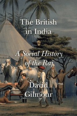 The British in India - David Gilmour