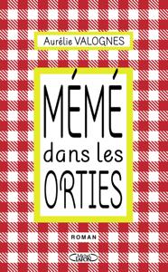 Mémé dans les orties - Aurélie Valognes pdf download