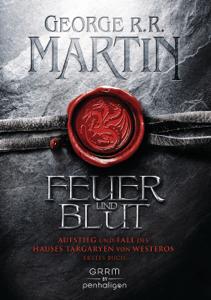 Feuer und Blut - Erstes Buch - George R.R. Martin pdf download