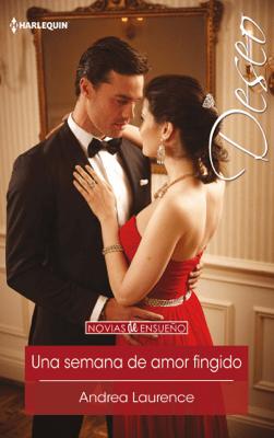 Una semana de amor fingido - Andrea Laurence pdf download