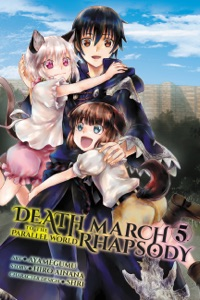 Death March to the Parallel World Rhapsody, Vol. 5 (manga) - Hiro Ainana & Ayamegumu pdf download
