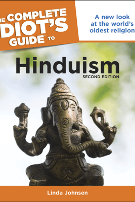 The Complete Idiot's Guide to Hinduism, 2nd Edition - Linda Johnsen