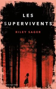 Les Supervivents - Riley Sager pdf download
