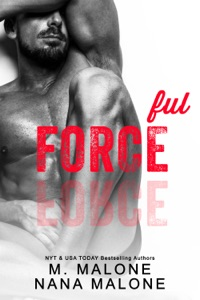 Forceful - Nana Malone & M. Malone pdf download