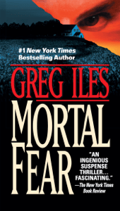 Mortal Fear - Greg Iles pdf download