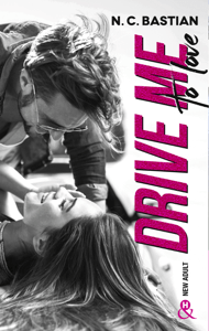 Drive Me To Love - N.C. Bastian pdf download