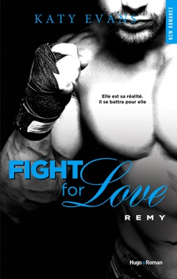 Fight For Love Remy (Extrait offert) - Katy Evans pdf download