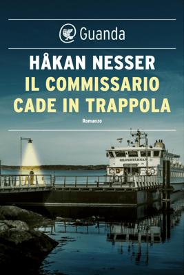 Il commissario cade in trappola - Håkan Nesser pdf download