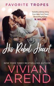 His Rebel Heart: contains Rocky Mountain Rebel / Zach - Vivian Arend pdf download