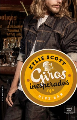 Giros inesperados (Dive Bar-2) - Kylie Scott pdf download